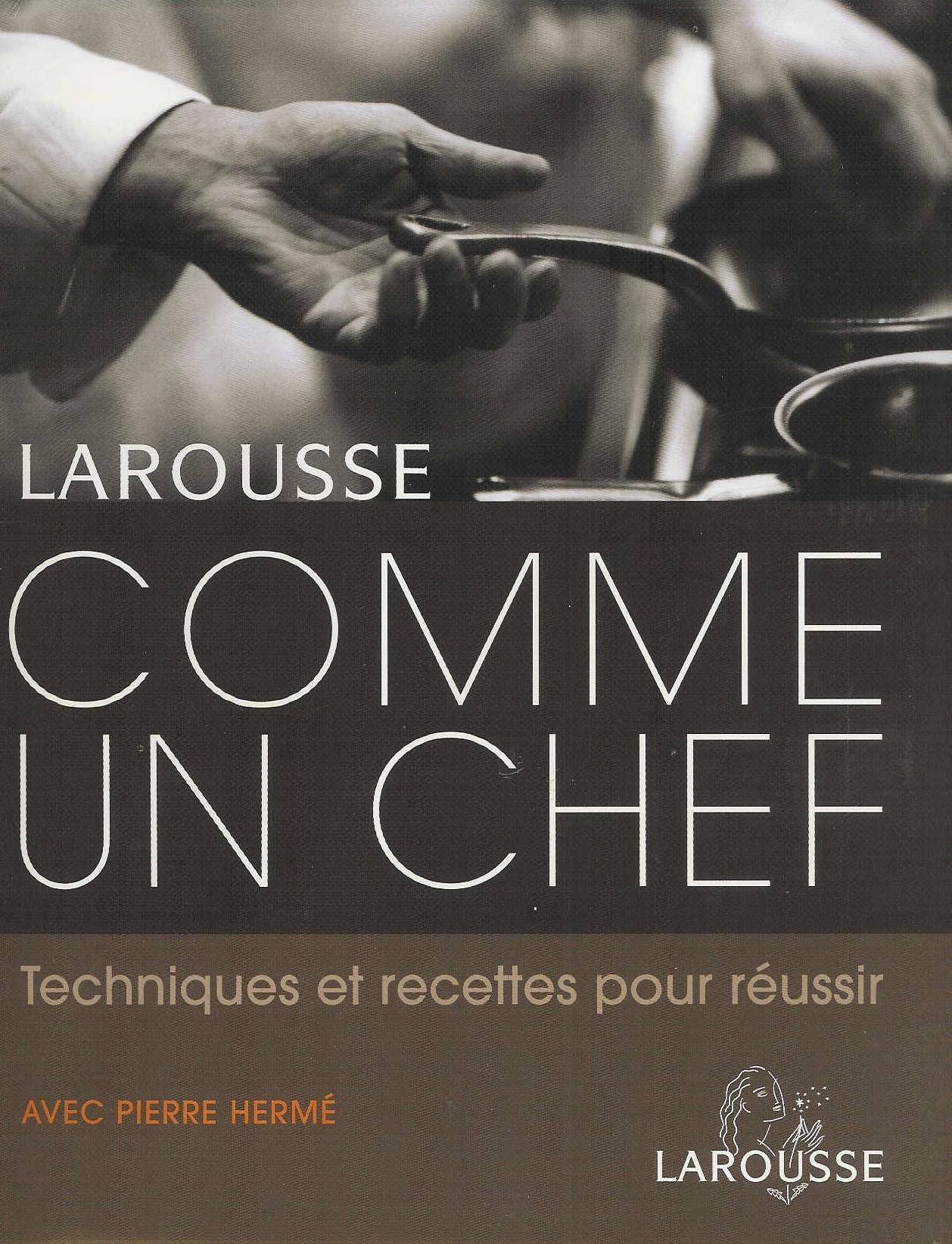 Couverture du livre comme un chef de Larousse