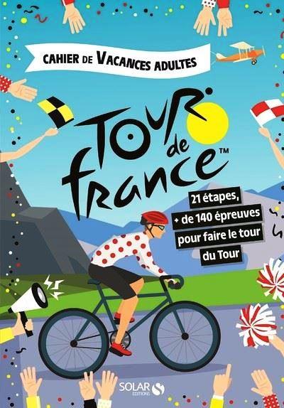 Couverture du cahier de vacances Tour de France 2019