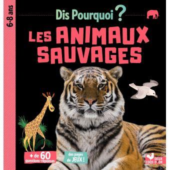 Couverture d'un album jeunesse documentaire sur les animaux sauvages