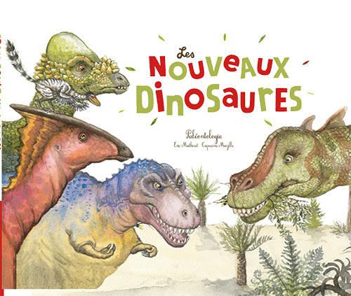 Couverture de l'album documentaire sur les nouveaux dinosaures des éditions Ricochet