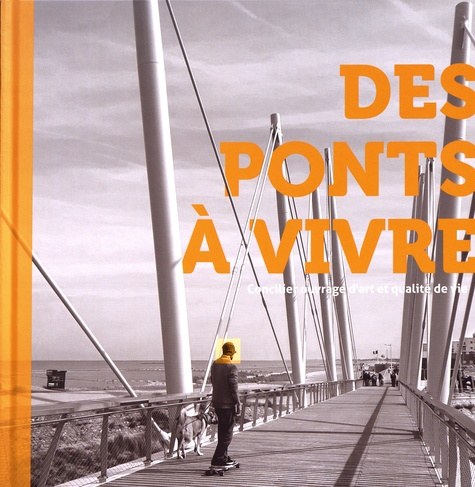 Couverture du livre Des ponts à vivre